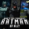 DC Universe Online Debate: Who's the Toughest Batman of All?