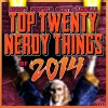 YEAR-END LIST: The Top 20 Nerdy Things of 2014