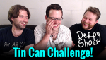 Derpy Show :: Tin Can Challenge 2015