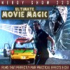 Nerdy Show 223 :: Ultimate Movie Magic: Films that Perfectly Pair Practical Effects and CGI