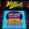 Nerdy Show 240 :: Microsodes: Arcade Games & Fighting Games
